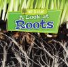 Go to record A Look at Roots